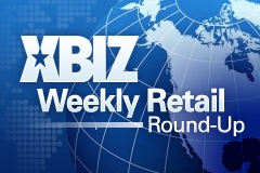 The XBIZ Weekly Retail Round-Up