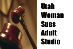 Adult Performer Based in Utah Sues California Adult Studio
