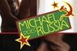 Michael Lucas Does 'Russia'