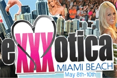 EXXXOTICA Miami Beach Planned for May 8-10