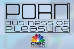 CNBC Looks at 'Porn: Business of Pleasure'