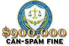 FTC Levies Largest Fine Yet for Can-Spam Act Violations