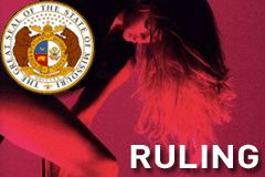 Missouri Justices Uphold Adult Entertainment Law