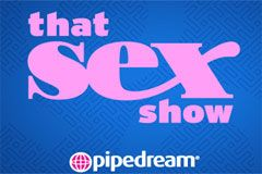 Pipedream Partners With Logo TV's 'That Sex Show'