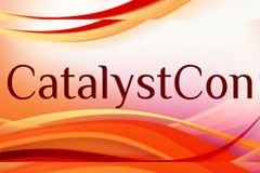 CatalystCon West Announces Keynotes, Pre-Con Events