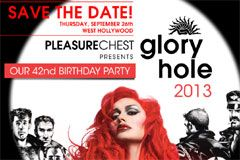 Pleasure Chest to Celebrate 42nd Anniversary With Gloryhole 2013