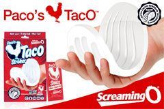 The Screaming O Introduces 'Paco's Taco' Stroker