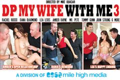 Mile High Media Releases 'DP My Wife With Me 3'