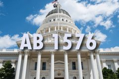 Calif. Appropriations Panel to Hear AB 1576 on Wednesday