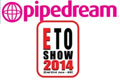 Pipedream Makes U.K. Debut at ETO