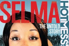 Hot Mess Releases 'Selma: The Untold Story'