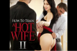 New Sensations Unveils 'How to Train a Hotwife 2'