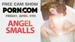 Angel Smalls in Free Webcam Show This Friday on Porn.com