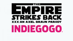 Braun's Indiegogo Campaign for 'The Empire Strikes Back XXX' Ends
