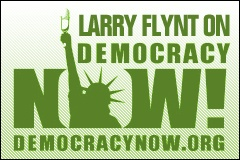 Larry Flynt Appears on 'Democracy Now'