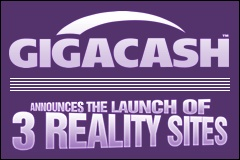 GigaCash Gets on the Reality Highway