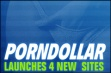PornDollar.com Unveils 4 New Sites