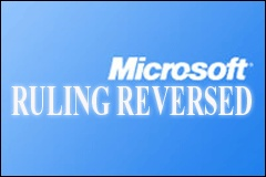 Court Reverses $520 Million Ruling Against Microsoft