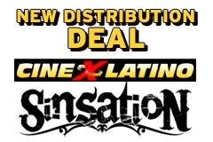 Cine X Latino In Distro Deal With Sinsation Pictures