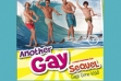 'Another Gay Sequel' Has Sizzling Theatrical Release