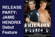 Jamie Hendrix Celebrates 'Friendly Force'